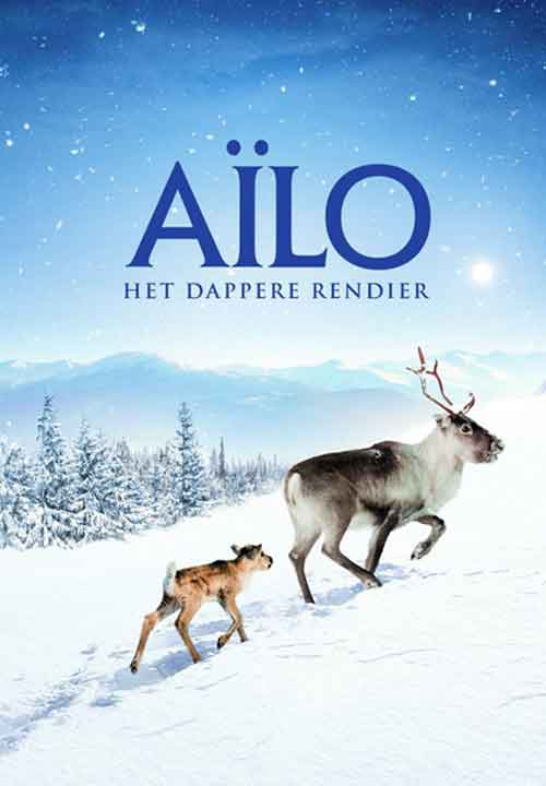 Aïlo's Journey The Amazing Odyssey of a Newborn Reindeer