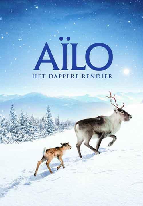 Aïlo's Journey The Amazing Odyssey of a Newborn Reindeer